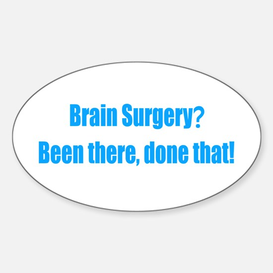 Funny Brain Surgery Sticker (Oval)