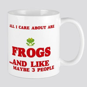 All I care about are Frogs Mugs