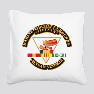 USMC - MAG-15 w VN SVC Ribbon Square Canvas Pillow