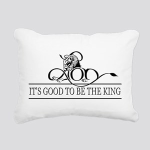 It's Good To Be The King Rectangular Canvas Pillow
