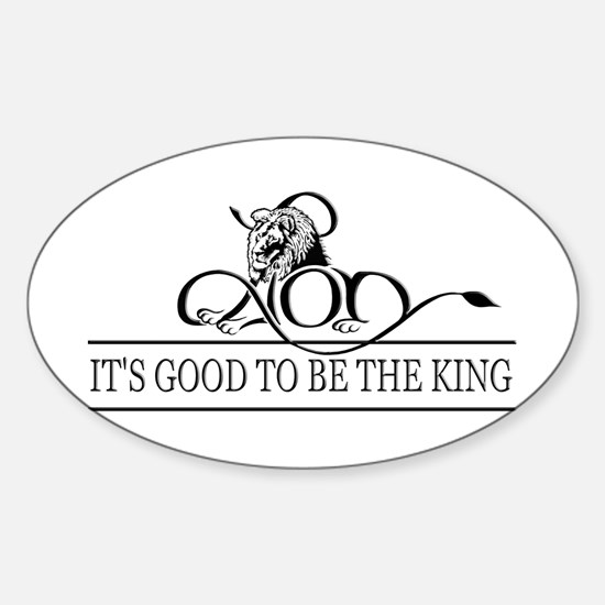 It's Good To Be The King Decal