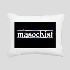 Masochist Rectangular Canvas Pillow
