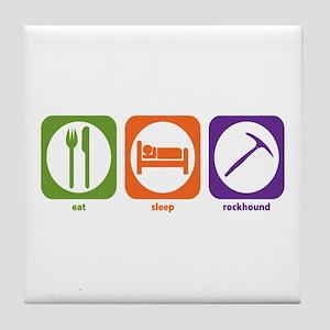Eat Sleep Rockhound Tile Coaster