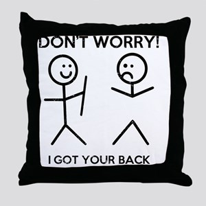 I Got Your Back Throw Pillow