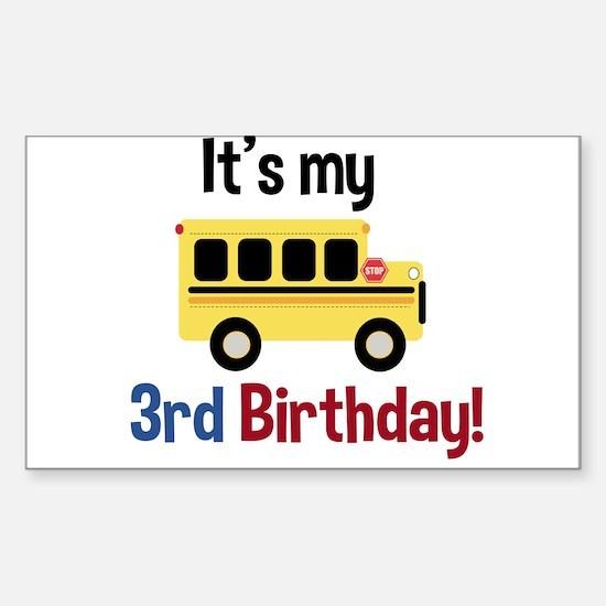 School Bus Its my 3rd Birthday Decal