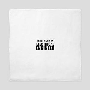 Trust Me, Im An Electrical Engineer Queen Duvet