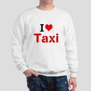 I Love Taxi Sweatshirt