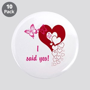 """I Said Yes 3.5"""" Button (10 pack)"""