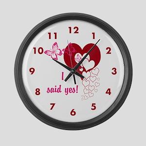 I Said Yes Large Wall Clock