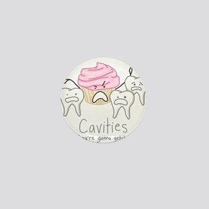 Cavities Mini Button