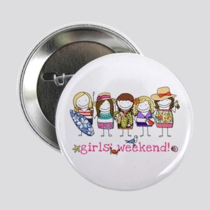 Girls' Weekend 2.25&Quot; Button