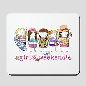 Girls' Weekend Mousepad