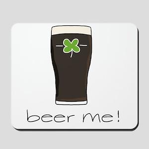 Beer Me Mousepad