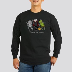 Monster Mash - Halloween Long Sleeve Dark T-Shirt