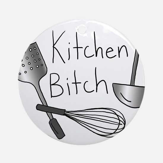 Kitchen Bitch Ornament (Round)