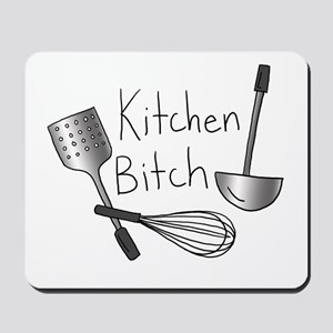 Kitchen Bitch Mousepad