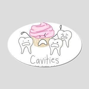 Cavities 20x12 Oval Wall Decal
