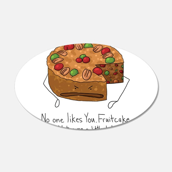 No One Likes Fruitcake Wall Decal