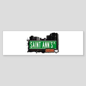 Saint Ann's Pl, Bronx, NYC Bumper Sticker