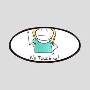 No Touching - Patches