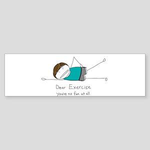 Exercise - You're no fun Sticker (Bumper)