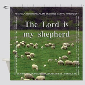 The Lord is My Sheperd - Option 1 Shower Curtain