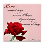 Love (1 Cor 13:7) Tile Coaster
