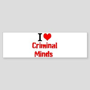 I Love Criminal Minds Bumper Sticker