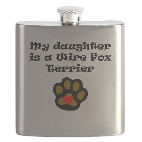My Daughter Is A Wire Fox Terrier Flask