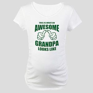 AWESOME GRANDPA Maternity T-Shirt