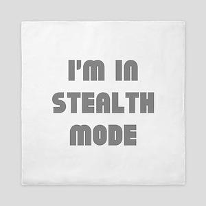 I'm In Stealth Mode Queen Duvet