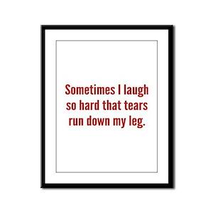 Sometimes I Laugh So Hard Framed Panel Print