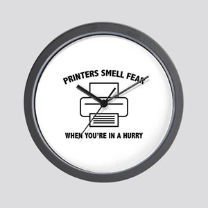 Printers Smell Fear Wall Clock