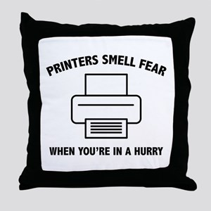 Printers Smell Fear Throw Pillow