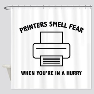 Printers Smell Fear Shower Curtain