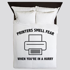 Printers Smell Fear Queen Duvet