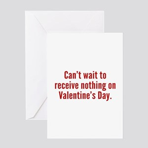 Can't Wait To Receive Nothing On Valentine's Day G