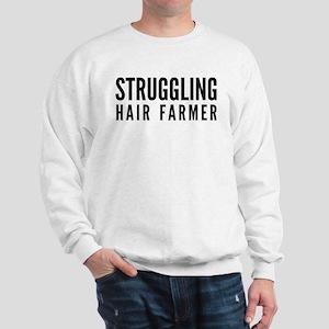 Struggling Hair Farmer Sweatshirt