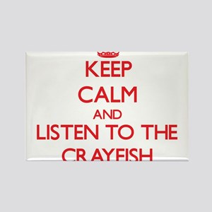 Keep calm and listen to the Crayfish Magnets