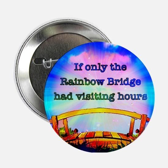 """Rainbow Bridge 2.25"""" Button"""