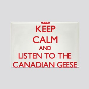 Keep calm and listen to the Canadian Geese Magnets