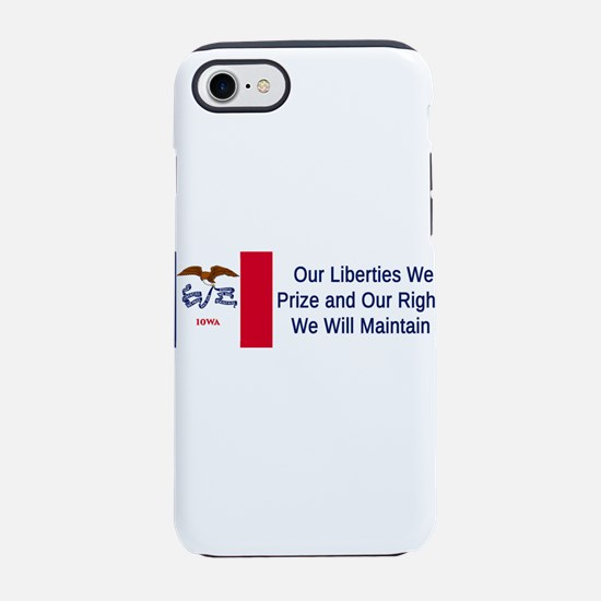 Iowa Motto #1 iPhone 7 Tough Case