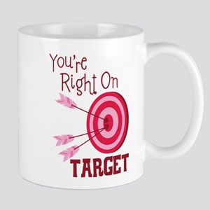 Youre Right On TARGET Mugs