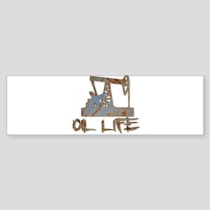 Oil Life Pumpjack Rusty Metal Bumper Sticker
