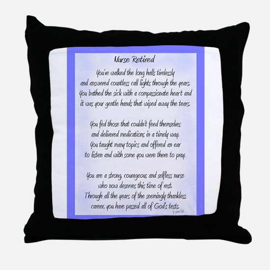 Nurse Retired Poem Blue Throw Pillow