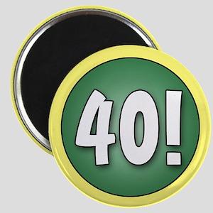 FUN 40th Birthday Magnet