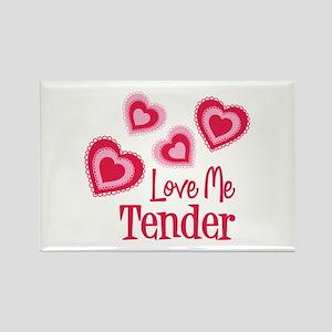 Love Me Tender Magnets