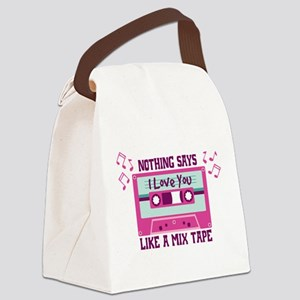 NOTHING SAYS I Love You LIKE A MIX TAPE Canvas Lun