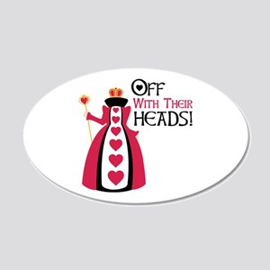 OFF WITH THEIR HEADS! Wall Decal