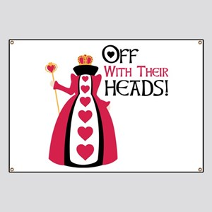OFF WITH THEIR HEADS! Banner